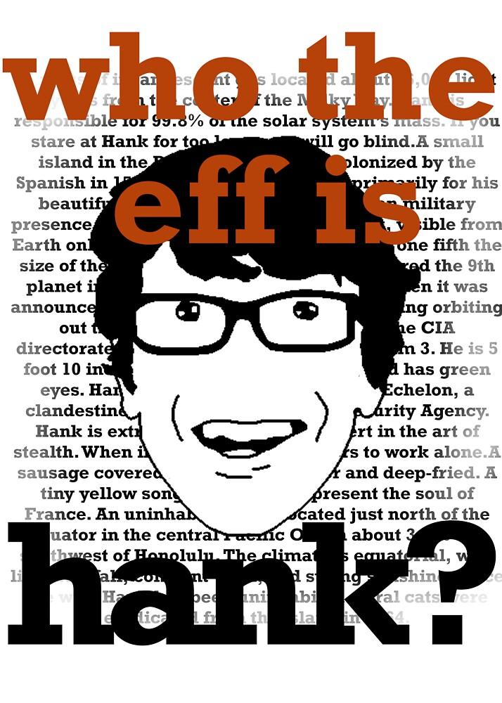 Who the eff is Hank? by starryeyes1103