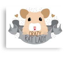Crazy Rat Lady banner with white/tan rat Canvas Print