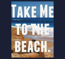 Take Me To The Beach Kids Clothes