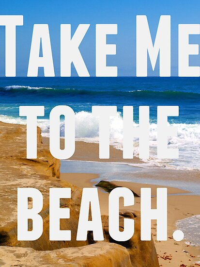 Take Me To The Beach by Josrick