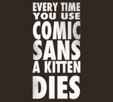 Comic Sans by SgtGrammar