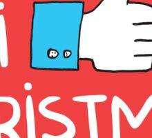i like Christmas (with you) Sticker
