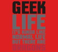 Geek Life Funny Quote One Piece - Short Sleeve