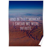 And In That Moment, I Swear We Were Infinite Poster