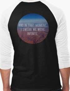 And In That Moment, I Swear We Were Infinite Men's Baseball ¾ T-Shirt