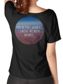And In That Moment, I Swear We Were Infinite Women's Relaxed Fit T-Shirt