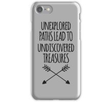 Unexplored Paths Quote iPhone Case/Skin
