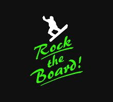 Rock the snow - Snowboarder T-Shirt