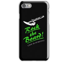 Rock the board - Windsurfing iPhone Case/Skin