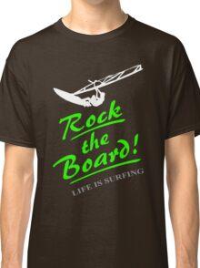 Rock the board - Windsurfing Classic T-Shirt