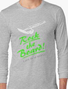 Rock the board - Windsurfing Long Sleeve T-Shirt