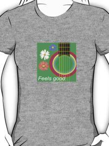 Guitar feel good T-Shirt