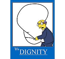 It's Dignity Simpsons Shirt Photographic Print