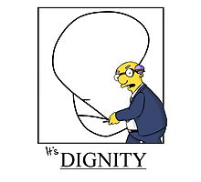 It's Dignity Simpsons Shirt White Photographic Print