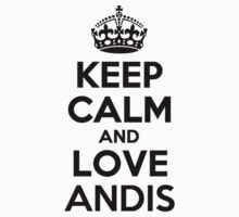 Keep Calm and Love ANDIS by priscilajii