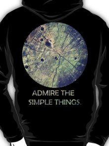 Admire The Simple Things T-Shirt