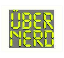 Uber Nerd (Über Nerd) Art Print