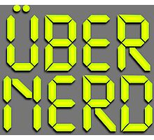 Uber Nerd (Über Nerd) Photographic Print