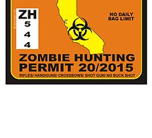 Zombie Hunting Permit CALIFORNIA by BUB THE ZOMBIE