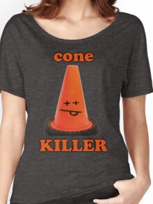 Cone killer  Women's Relaxed Fit T-Shirt