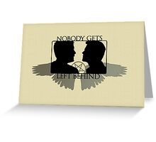 Nobody Gets Left Behind Greeting Card