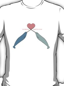 Narwhals fight for love T-Shirt
