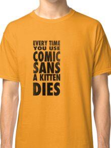 Comic Sans Black Classic T-Shirt
