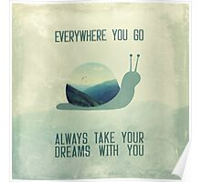 Always take your dreams with you Poster