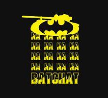 na na na na Bat Chat World of Tanks Unisex T-Shirt