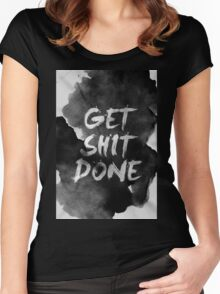 Get Shit Done Women's Fitted Scoop T-Shirt
