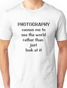 Through a photographer's eyes ... Tee ~ black text Unisex T-Shirt