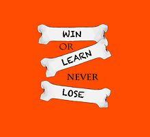 Win or Learn T-Shirt