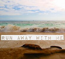 Run Away With Me by Josrick
