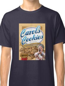 Famous Carol's Cookies Classic T-Shirt