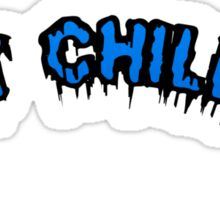 JUST CHILLING Sticker