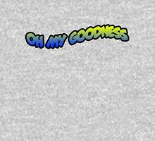 OH MY GOODNESS Unisex T-Shirt