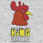 King Rooster: funny hand-drawn Rooster King with unlimited appeal (and power) t-shirt by diabolickal plan