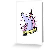 Cute As Heck Greeting Card