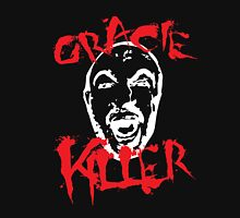 gracie killer  Unisex T-Shirt