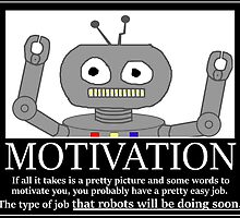 Hastily Made Robot Demotivator by nfisher