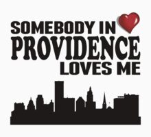 Somebody In Providence Loves Me One Piece - Short Sleeve