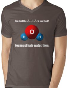 You don't like 'chemicals' in your food? Mens V-Neck T-Shirt