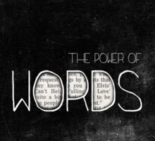 the power of words Sticker