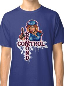 Yankee Babe Beyond Control Classic T-Shirt