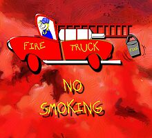 Fire Truck - No Smoking by Dennis Melling