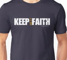 Keep the Faith Unisex T-Shirt