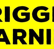 Trigger Warning Sticker