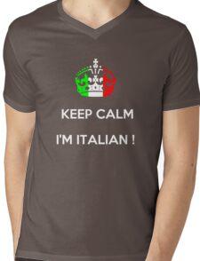 KEEP CALM...I'M ITALIAN ! Mens V-Neck T-Shirt