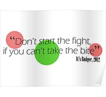 Dont start the fight Poster