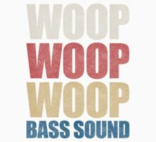 Woop Woop Woop Bass Sound (Vintage) Kids Clothes